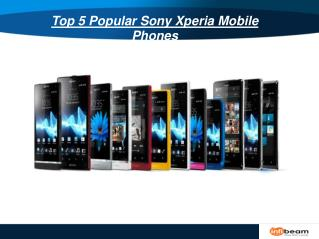 Top 5 Popular Sony Xperia Mobile Phones
