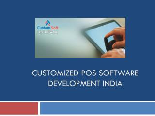 Customized POS Software Development India
