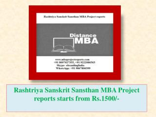 Rashtriya Sanskrit Sansthan MBA Project reports starts from Rs.1500/-