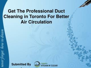 Get The Professional Duct Cleaning in Toronto For Better Air Circulation