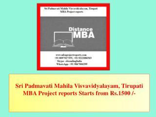 Sri Padmavati Mahila Visvavidyalayam, Tirupati MBA Project reports Starts from Rs.1500 /-