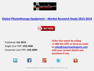 Physiotherapy Equipment Market 2019 Key Vendors Research and Analysis