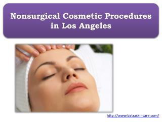 Nonsurgical Cosmetic Procedures in Los Angeles