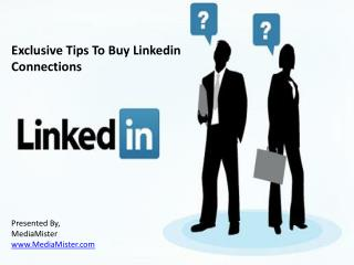 Exclusive tips to buy linkedin connections