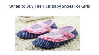 When to Buy The First Baby Shoes For Girls