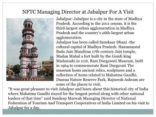 NFTC Managing Director at Jabalpur For A Visit
