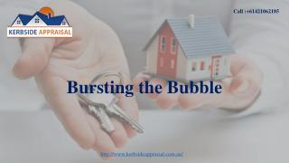 Kerbside Appraisal- Bursting the Bubble