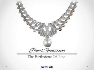 Pearl - The Birthstone of June