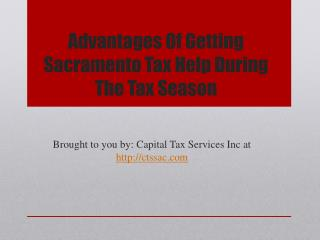 Advantages Of Getting Sacramento Tax Help During The Tax Season