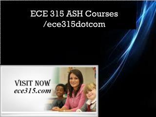 ECE 315 ASH Courses /ece315dotcom