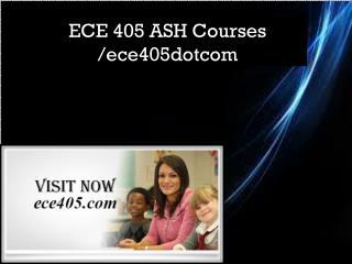 ECE 405 ASH Courses /ece405dotcom