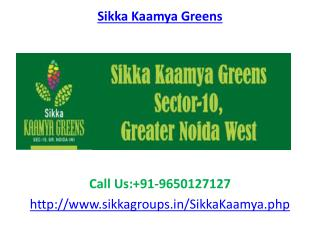Sikka Kaamya Greens Residential Project Sector 10, Greater Noida West