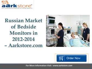 Aarkstore - Russian Market of Bedside Monitors in 2012-2014