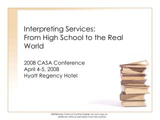 Interpreting Services:   From High School to the Real World