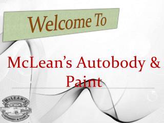 McLean's Autobody & Paint Ppt