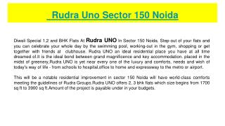 Rudra UNO In Sector 150 Noida.