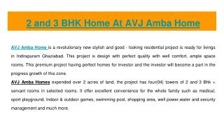 1,2 and BHK Flats At AVJ Amba Home In Indirapuram Ghaziabad