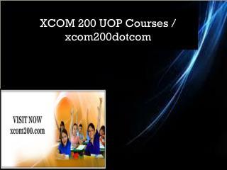 XCOM 200 UOP Courses / xcom200dotcom