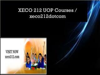 XECO 212 UOP Courses / xeco212dotcom