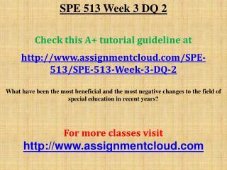 SPE 513 Week 3 DQ 2