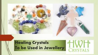 Healing crystals for Jewellery
