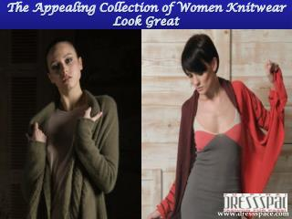 The appealing collection of women knitwear look great
