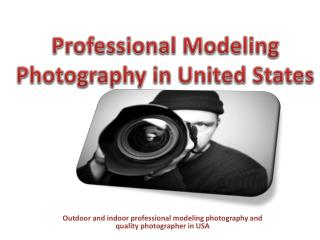 Professional Modeling Photography in United States