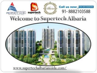 Supertech Albaria Noida Extension