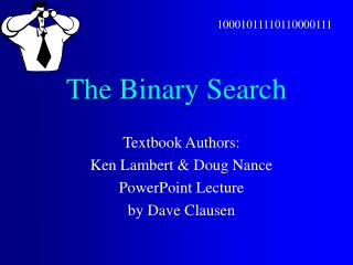 The Binary Search