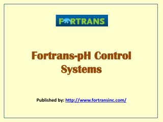 Fortrans-pH Control Systems