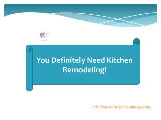 You Definitely Need Kitchen Remodeling!