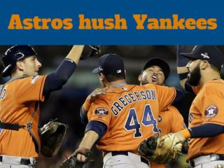 Astros hush Yankees