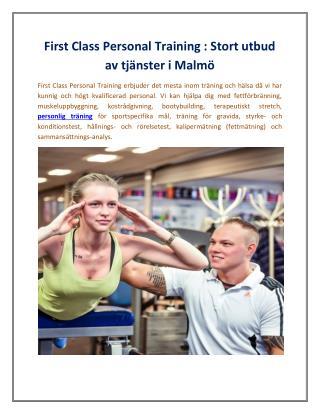 First Class Personal Training : Stort utbud av tjänster i Malmö