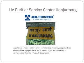 UV Purifier Service Center Kanjurmarg