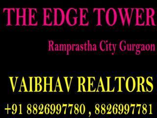 Ramprastha City The Edhe Tower Resale Sec 37D GGN Call Vaibhav Realtors