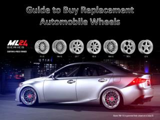 Guide to Buy Replacement Automobile Wheels