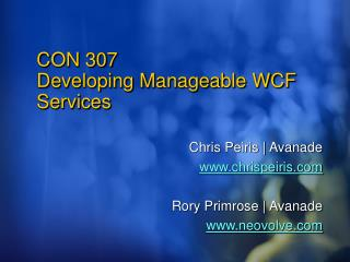CON 307 Developing Manageable WCF Services