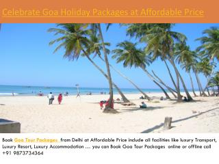 Celebrate goa holiday packages at affordable price