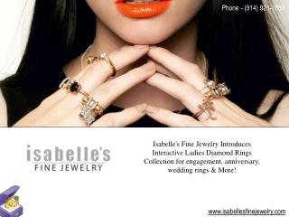Engagement Rings @ Isabelles Fine Jewelry