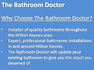 The Bathrooms Doctor In Milton Keynes