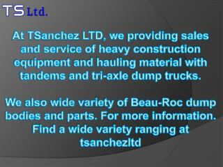 Heavy Construction Equipment and Sanchez Body at TSanchez LTD