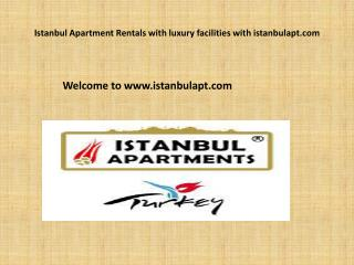 Istanbul Apartment Rentals with luxury facilities with istanbulapt.com