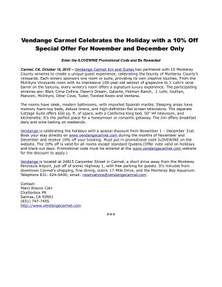 Vendange Carmel Celebrates the Holiday with a 10% Off Special Offer For November and December Only