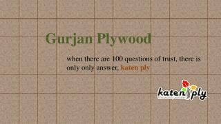 Gurjan Plywood Retailers & Exporters in Bangalore, Karnataka, Indi