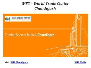 WORLD Trade CENTER – WTC Chandigarh – Coming Soon