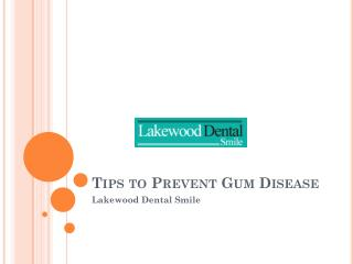 Tips to Prevent Gum Disease