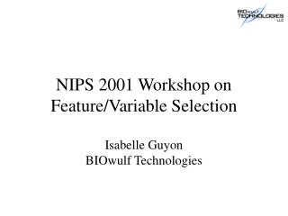 NIPS 2001 Workshop on Feature