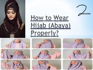 How to Wear Hijab (Abaya) Properly