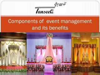 Components of  event management and its benefits