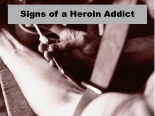 Signs of a Heroin Addict